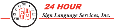 24 Hour Sign Language Services